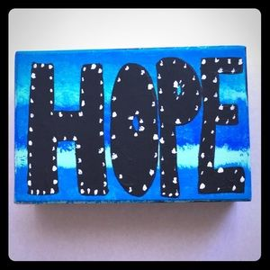 "One Of A Kind, Painted ""HOPE"" sign 4x6 box style"